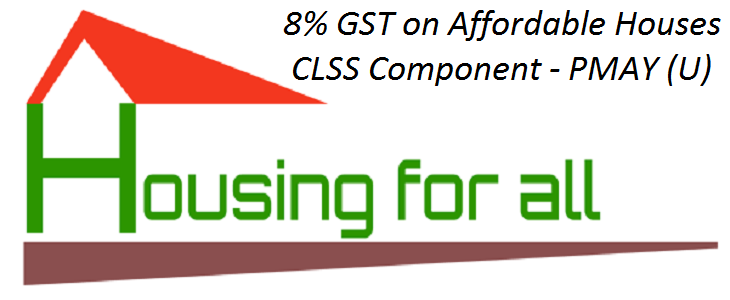 All facets of GST rate cut from 12% to 8% on affordable homes
