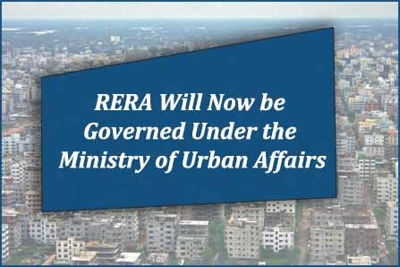 RERA will now be governed under the Ministry of Urban Affairs