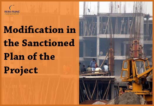 Modification in the Sanctioned Plan of the project