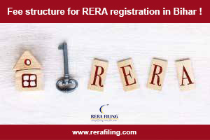 Fee structure for RERA registration in Bihar !