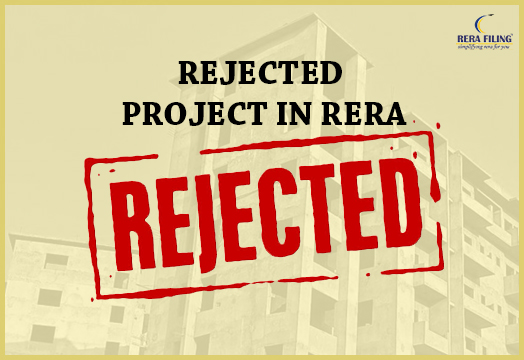 How to save your project from getting rejected from RERA authority?