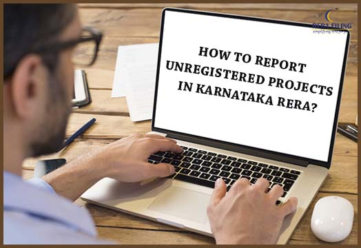 How to report unregistered projects in Karnataka RERA?