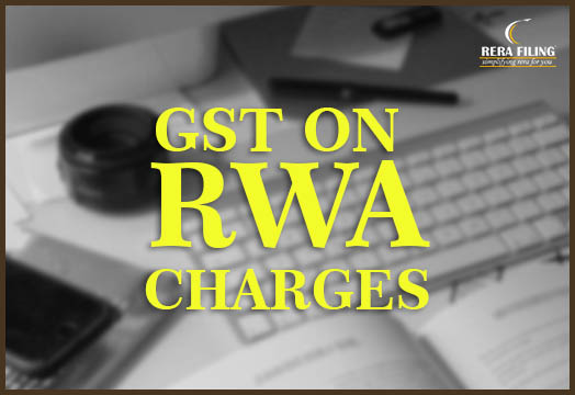 GST Clarification on RWA charges