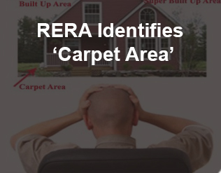 RERA identifies 'Carpet Area'