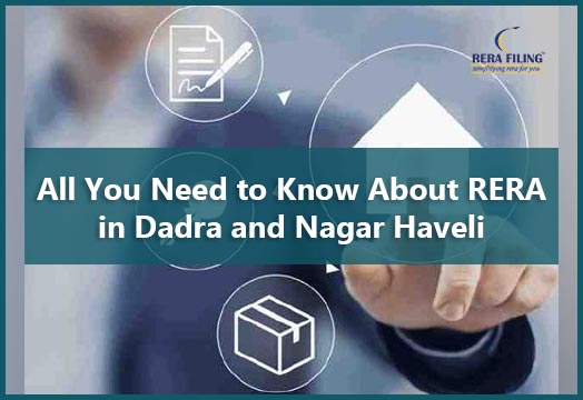 All you need to know about RERA in Dadra and Nagar Haveli