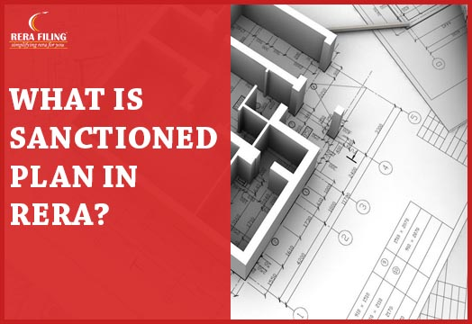 What is Sanctioned plan in RERA?