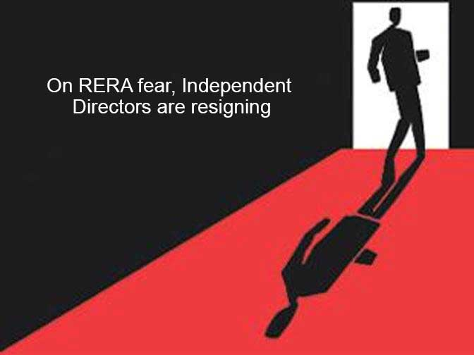 On RERA fear, Independent Directors are resigning