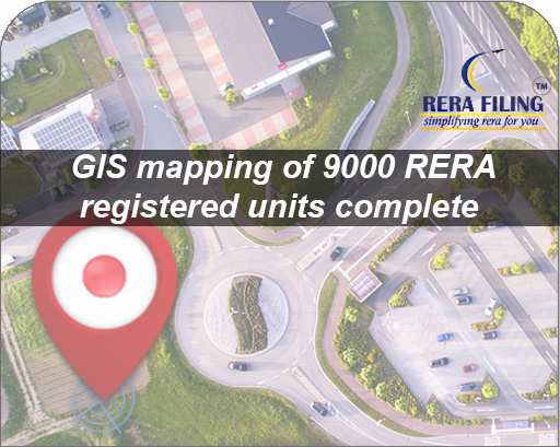 GIS mapping of 9000 RERA registered units complete