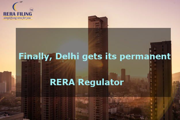 Finally, Delhi gets its permanent RERA Regulator
