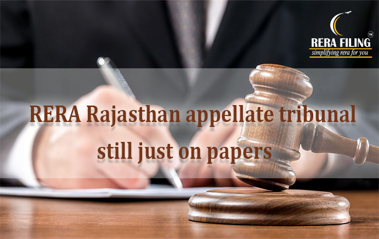 RERA Rajasthan appellate tribunal still just on papers