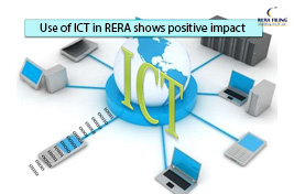 Use of ICT in RERA shows positive impact