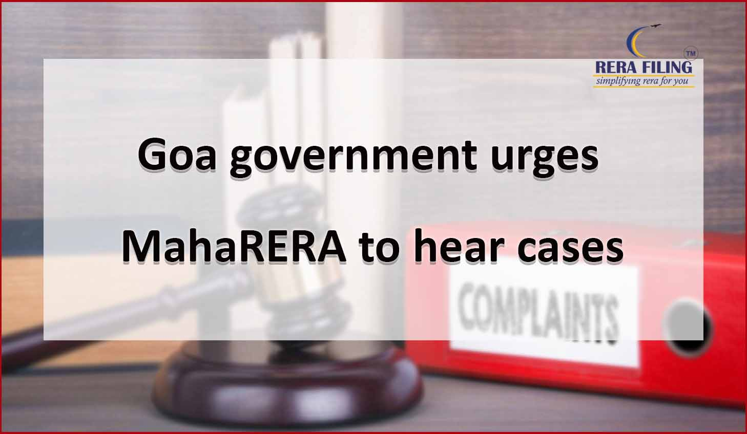 Goa government urges MahaRERA to hear cases