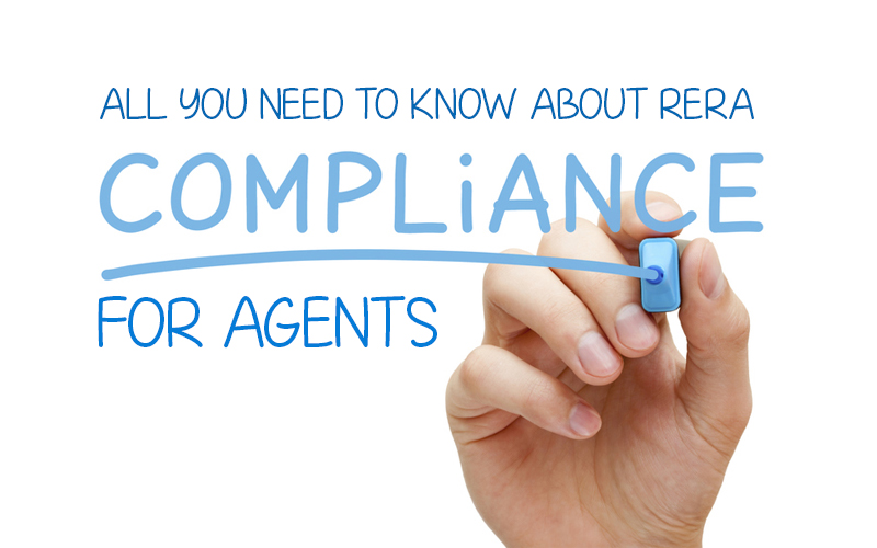 All you need to know about RERA Compliances For Agent